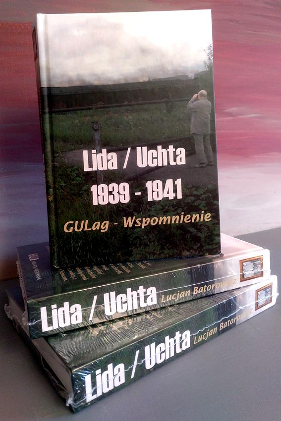 Książka Lida - Ukhta / 1939-1941 Wspomnienia o gułagu